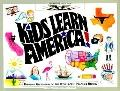 Kids Learn America: Bringing Geography to Life with People, Places and History