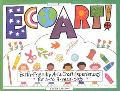 Ecoart! Earth-Friendly Art and Craft Experiences for 3-To 9-Year-Olds