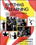 Rhythms of Learning Creative Tools for Developing Lifelong Skills