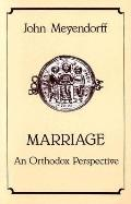 Marriage An Orthodox Perspective