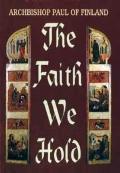 Faith We Hold