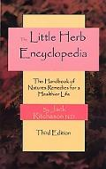 Little Herb Encyclopedia The Handbook of Nature's Remedies for a Healthier Life