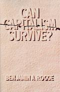 Can Capitalism Survive ?
