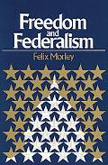 Freedom and Federalism