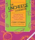 Uncheese Cookbook Creating Amazing Dairy-Free Cheese Substitutes and Classic