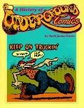 History of Underground Comics - Mark James Estren - Paperback - REVISED