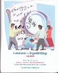 Lessons in SignWriting CD-Rom & Booklet (CD includes SignWriting Books in English, French, N...