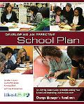 Developing an Effective School Plan: An Activity-Based Guide to Understanding Your School an...