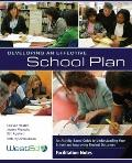 Developing an Effective School Plan : An Activity-Based Guide to Understanding Your School a...