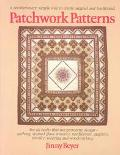 Patchwork Patterns: For All Crafts That Use Geometric Design, Quilting, Stained Glass, Mosai...