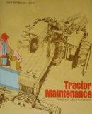 Tractor Maintenance: Principles and Procedures, English and Metric Equivalents