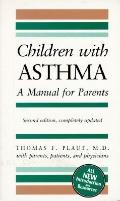 Children with Asthma: A Manual for Parents