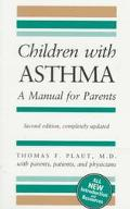 Children with Asthma: A Manual for Parents - Thomas F. Plaut - Paperback - REV