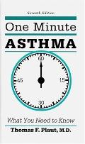 One Minute Asthma What You Need To Know