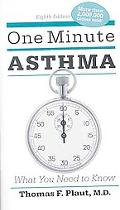 One Minute Asthma: What You Need to Know