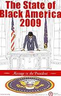 The State of Black America 2009: Message to the President