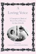 Loving Voice: A Caregiver's Book of Read-Aloud Stories for the Elderly - Carolyn Banks - Pap...