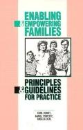 Enabling and Empowering Families Principles and Guidelines for Practice