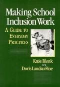Making School Inclusion Work A Guide to Everyday Practices