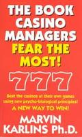Book Casino Managers Fear the Most!