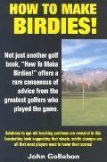 How to Make Birdies!