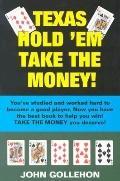 Texas Hold 'em Take the Money!