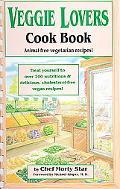 Veggie Lovers Cook Book