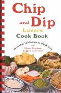 Chip & Dip Lovers Cook Book
