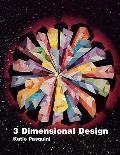 Three-Dimensional Design - Katie Pasquini - Paperback