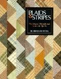 Plaids and Stripes: The Use of Directional Fabric in Quilts - Roberta M. Horton - Paperback