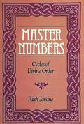 Master Numbers Cycles of Divine Order