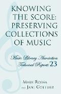 Knowing the Score Preserving Collections of Music