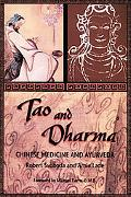 Tao and Dharma Chinese Medicine and Ayurveda