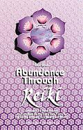 Abundance Through Reiki Universal Life Force Energy As Espression of the Truth That You Are....