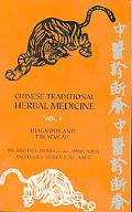 Chinese Traditional Herbal Medicine Diagnosis and Treatment