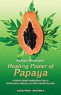 Healing Power of Papaya