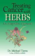 Treating Cancer With Herbs An Integrative Approach