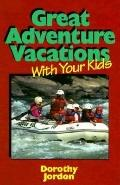 Great Adventure Vacations with Your Kids