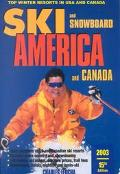Ski and Snowboard America and Canada Top Winter Resorts in USA and Canada