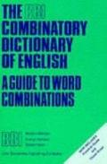 Bbi Combinatory Dictionary of English A Guide to Word Combinations
