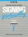 Signing Naturally: Student Videotext and Workbook Level 1