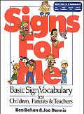 Signs for Me Basic Sign Vocabulary for Children, Parents & Teachers