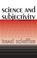 Science and Subjectivity