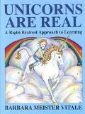 Unicorns Are Real A Right-Brained Approach to Learning