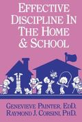 Effective Discipline in the Home and School