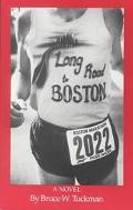 Long Road to Boston - Bruce W. Tuckman - Paperback