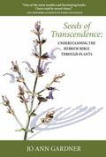 Seeds of Transcendence : Understanding the Hebrew Through Plants