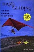 Hang Gliding; The Basic Handbook of Skysurfing - Dan Poynter - Paperback - Rev. ed