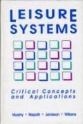 Leisure Systems:crit.concepts+appl.