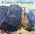 A Century of Sanctuary: The Art of Zion National Park